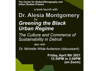 Book Launch: Greening the Black Urban Regime: The Culture and Commerce of Sustainability in Detroit