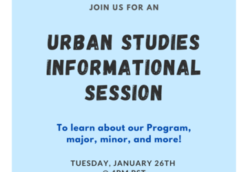 Come Learn About Urban Studies! Program Informational Session